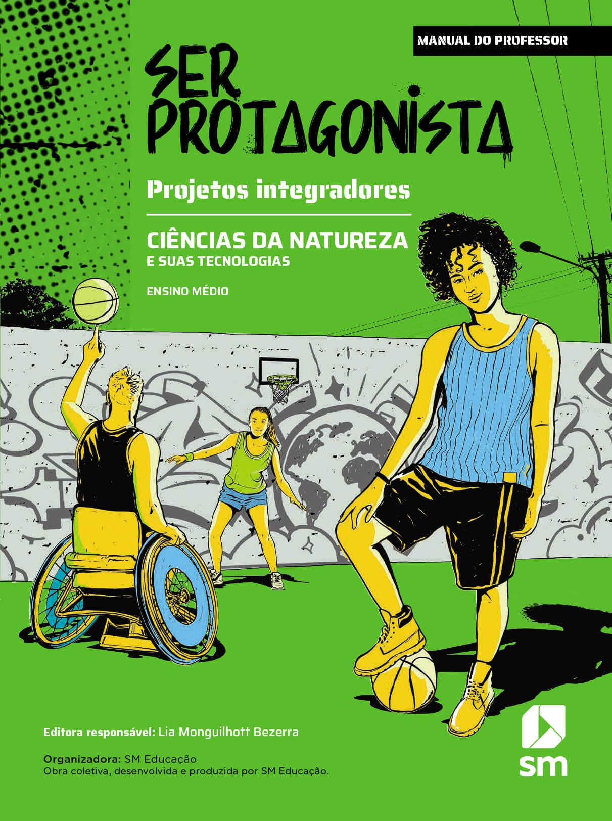 Capa do livro Ciências da natureza e suas tecnologias da coleção Ser Protagonista